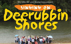 Singing on Deerubbin Shores